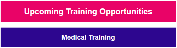 upcoming training opportunities medical training